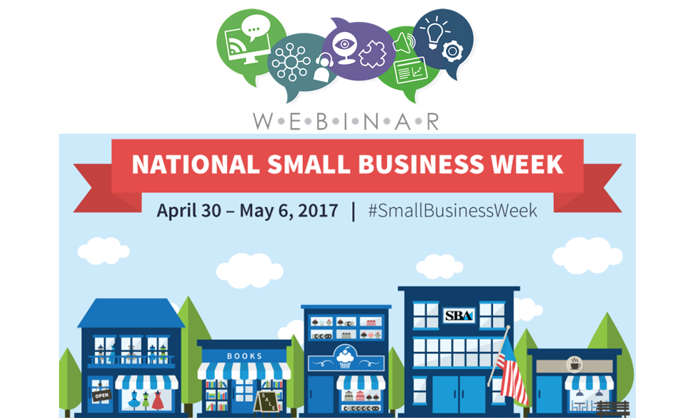 National Small Business Week's Live Webinars